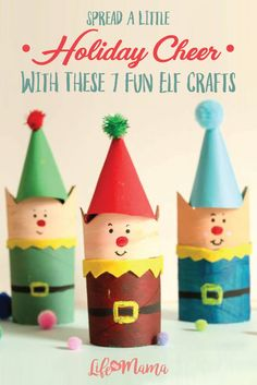 """""""The best way to spread Christmas cheer is singing loud for all to hear."""" Or, with one of these adorable elf crafts!"""