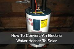 How To Convert An Electric Water Heater To Solar. A water heater can consume a lot of electricity and costs a small fortune to run. See how to reduce it Solar Projects, Energy Projects, Diy Projects, Solar Energy Panels, Solar Panels, Solar Water Heater, Solar Roof, Solar Energy System, Sustainable Energy