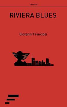 Giovanni Franciosi Riviera blues  Museo della Città di Rimini oggi per Frontespizio