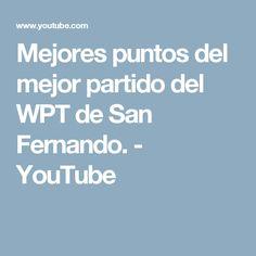 Mejores puntos del mejor partido del WPT de San Fernando. - YouTube