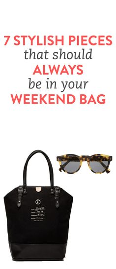 7 style essentials to pack for a weekend getaway