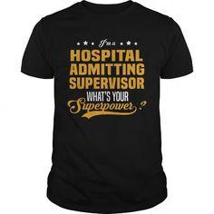 I Love Hospital Admitting Supervisor T shirts #tee #tshirt #Job #ZodiacTshirt #Profession #Career #supervisor