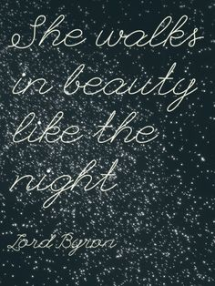 She walks in beauty like the night  - Lord Byron  in a Starfield  Lose Yourself in These Images of Pretty Celestial Happenings - The Cut