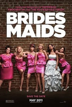 Hard to say if I liked it or not... Bridesmaids by Paul Feig, 2011 Review