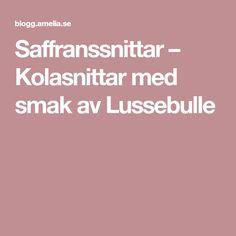 Saffranssnittar – Kolasnittar med smak av Lussebulle