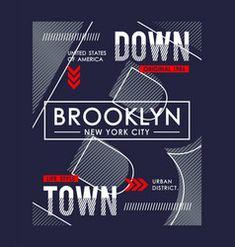 Nyc brooklyn typography slogan graphic vector image on VectorStock Word Design, Text Design, Label Design, Vector Design, Shirt Print Design, Tee Shirt Designs, T Shirt Label, Retro Typography, Beautiful Fonts