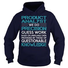 Awesome Tee For Product Analyst T-Shirts, Hoodies. SHOPPING NOW ==► https://www.sunfrog.com/LifeStyle/Awesome-Tee-For-Product-Analyst-copy-Navy-Blue-Hoodie.html?id=41382