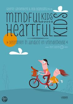 MindfulKids Heartfulkids - oefeningen in aandacht en vriendelijkheid