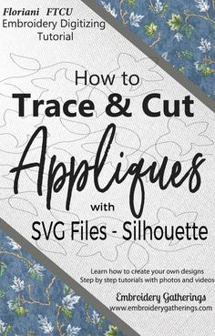 How to cut Applique shapes using SVG files and Silhouette Silhouette School, Silhouette Cutter, Silhouette Machine, Janome Embroidery Machine, Embroidery Software, Embroidery Files, Embroidery Patterns, Hand Embroidery, Silhouette Cameo Tutorials