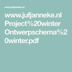www.jufjanneke.nl Project%20winter Ontwerpschema%20winter.pdf