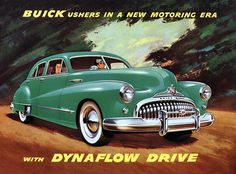 Buick Roadmaster and Dynaflow Drive advert. Love these old & style car ads Buick Cars, Buick Gmc, Chrysler New Yorker, Pontiac Bonneville, Vintage Advertisements, Vintage Ads, Vintage Trends, Vintage Green, Vintage Travel