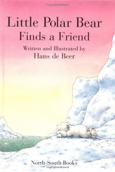Little Polar Bear Finds a Friend Mini Book and « Library User Group
