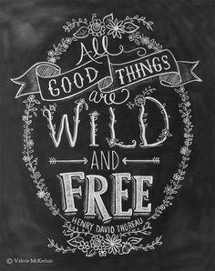 All+Good+Things+Are+Wild+&+Free++Chalkboard+Art+door+LilyandVal,+$24.00