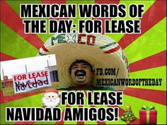 Mexican Word of the Day For Lease