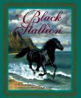 The black stallion / by Walter Farley - From Alec Ramsay and the Black's first meeting on an ill-fated ship to their adventures on a desert island and their eventual rescue, this beloved story will hold the rapt attention of readers new and old.