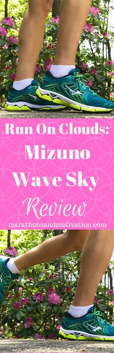 Run on Clouds: Mizuno Wave Sky Review | Running | Half Marathon | Marathons | Road Races | Running Sneakers | Running Shoes