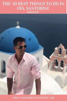 10 Best Things to Do in Oia - 7 Continents 1 Passport