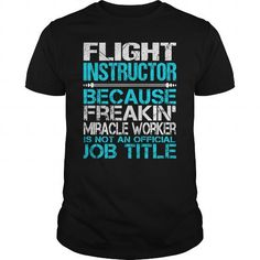Awesome Tee For Flight Instructor T-Shirts, Hoodies, Sweatshirts, Tee Shirts (22.99$ ==► Shopping Now!)