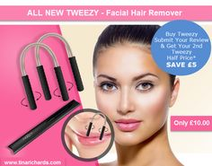 All New Tweezy Facial Hair Remover - Submit your Tweezy Review and SAVE £5.00 https://www.tinarichards.com/products/tweezy/