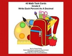 Do you need practice for your sixth graders in changing percents to decimals?  This is the product you're looking for-40 fun back to school themed cards that will give your students the practice in converting percents to decimals they need. Student answer sheets and a key are also provided.