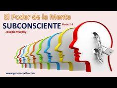 EL PODER DE LA MENTE SUBCONSCIENTE 1-3- Joseph Murphy -Libros de Autoayuda