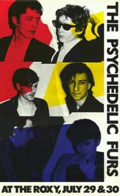 The Psychedelic Furs Concert Poster Rock Posters, Band Posters, Concert Posters, Music Posters, The Psychedelic Furs, Psychedelic Bands, Rock And Roll History, Punk Poster, New Wave Music