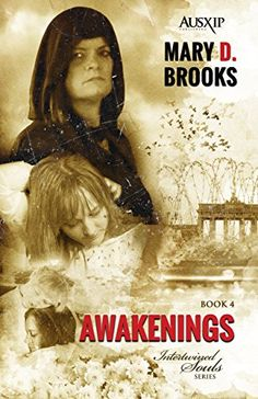 Awakenings (Intertwined Souls Series Book 4) by Mary D. Brooks