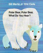 Polar Bear, Polar Bear, What Do You Hear? by Bill martin Jr. and Eric Carle (easy read along for toddlers) Eric Carle, Music Games, Bears Preschool, Preschool Books, Preschool Ideas, Winter Preschool Activities, Senses Preschool, Toddler Activities, January Preschool Themes