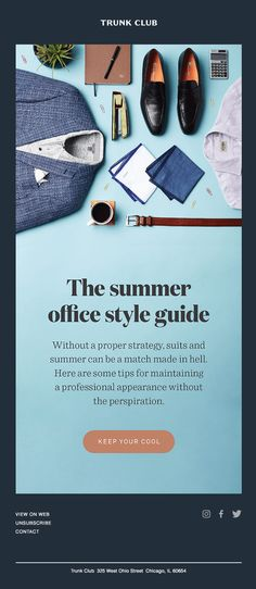 Beat the heat, boss. Here's our summer office style guide - Really Good Emails