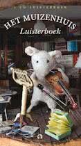Het Muizenhuis - Het Muizenhuis Luisterboek