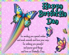 Lovely card for friends and family on Butterfly Day. Free online Special Butterfly Wishes ecards on Butterfly Day Butterfly Quotes, Butterfly Cards, Romantic Messages, Told You So, Love You, Name Cards, Beautiful Butterflies, Card Sizes, Beautiful Day
