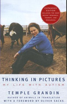 Thinking in Pictures: My Life with Autism  (http://iii.camden.lib.nj.us/record=b1795601~S7)
