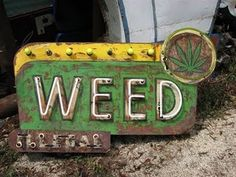 Weed #antique #sign