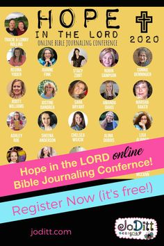 A free virtual conference for Christian women! Learn to put hour Hope In The Lord through creativity and study. The conference will feature over 20 speakers, and I am honored to be one of them. #biblejournaling #biblestudy #faith #creativity #conference #christianwomen