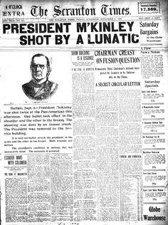President McKinley Shot by a Lunatic - Scranton Times Sept 6, 1901 #history #President
