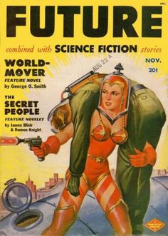 """Hey! This looks familiar! The illustration on this vintage science fiction magazine appears on the cover of our spring title, """"Sisters of Tomorrow: The First Women of Science Fiction"""""""