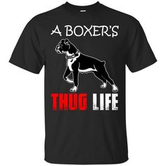 Dogs Boxer Shirts A Boxer's Thug Life T-shirts Hoodies Sweatshirts Funny Xmas Sweaters, Ugly Christmas Sweater, Thug Life T Shirts, Dog Shirt, Hoodies, Sweatshirts, Types Of Shirts, Boxer, Men Sweater