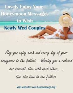 Send Romantic Enjoy Your Honeymoon Wishes To The Newlywed Couple Lovely Collection Of Cute And Quotes Status Updates Share