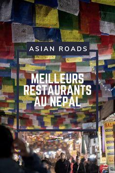 Découvrez notre top 10 des restaurants au Népal, ces endroits incontournables où aller pendant votre prochain séjour ! Destinations, Roads, Top Restaurants, Road Routes, Street, Travel Destinations