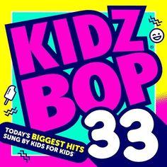 Kidz Bop 33, http://www.amazon.com/dp/B01LRZ8TJU/ref=cm_sw_r_pi_awdm_x_IcCayb5RPNEY3