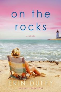 Books in the City: Review: On the Rocks by Erin Duffy