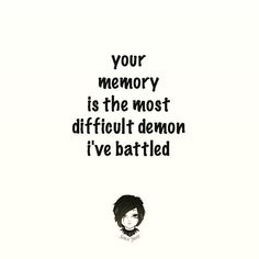 #poem  your memory is the most difficult demon i've battled  tagged by the remarkably talented@hannibal.lecture for #totalreposttuesday  #sableswan #poeticsighs #poet #poetscommunity #poetsofsig #poetry #poetsociety #prose #INFJ #instagood #instapoem #instapoet #instawriter #igpoetry #igprose #introvert #micropoetry #mywords #poemporn #wordporn #wordlove #wordgasm #writing #writersofsig #spilledink #repost by sable_swan