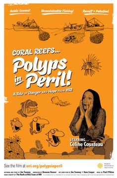 VIDEO: Coral Reefs - Polyps in Peril features animation by Jim Toomey (Sherman's Lagoon) and stars Celine Cousteau.  Coral reefs around the world are endangered due to ocean acidification, pollution and mining operations.  Help stop the destruction by refusing to buy, use or pin coral products.