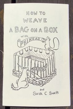 How To Weave A Bag on a Box (10.00 USD) by SarahSwett