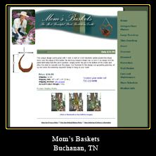 My Web Design Clients: Mom's Baskets. Buchanan, Tennessee.