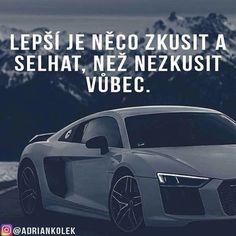 Pravda souhlasíte? #motivace #czech #penize #uspech #slovak #czechboy #audi #business #motivation