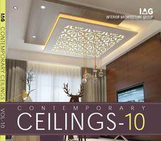 Contemporary Ceilings vol 10 Down Ceiling Design, Drawing Room Ceiling Design, House Ceiling Design, Ceiling Design Living Room, Bedroom False Ceiling Design, Ceiling Decor, Living Room Designs, Wardrobe Design Bedroom, Contemporary Doors
