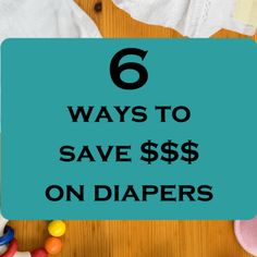 Save money on diapers, new baby frugal tips