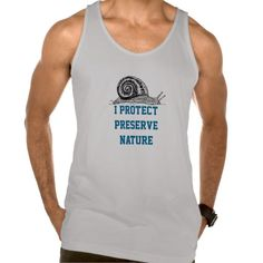 I Protect And Preserve Nature T-Shirt #environment #protection #preservation #animals #nature #green #extinction #EARTH #GLOBALWARMING