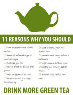 11 reasons why you should drink more green tea #health #tips @Ariane Song. guess its a good thing we love green tea anyways! :)